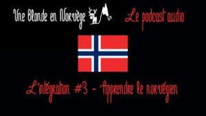 Apprendre le norvégien (Podcast audio) - Une blonde en Norvège