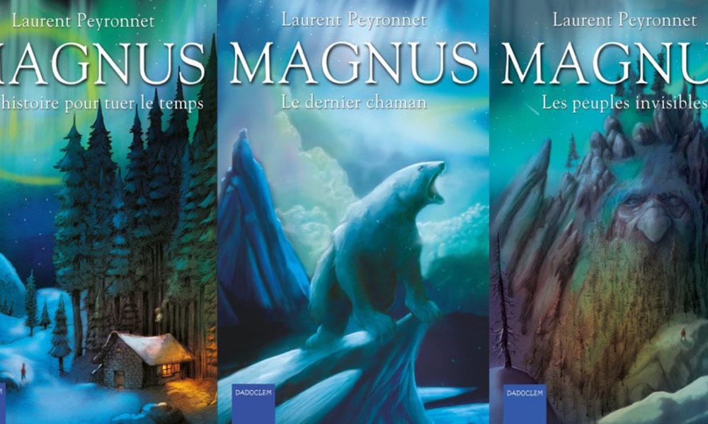 La saga de Magnus par Laurent Peyronnet