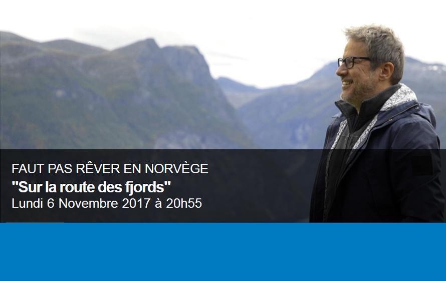 Faut pas rêver en Norvège «Sur la route des fjords»