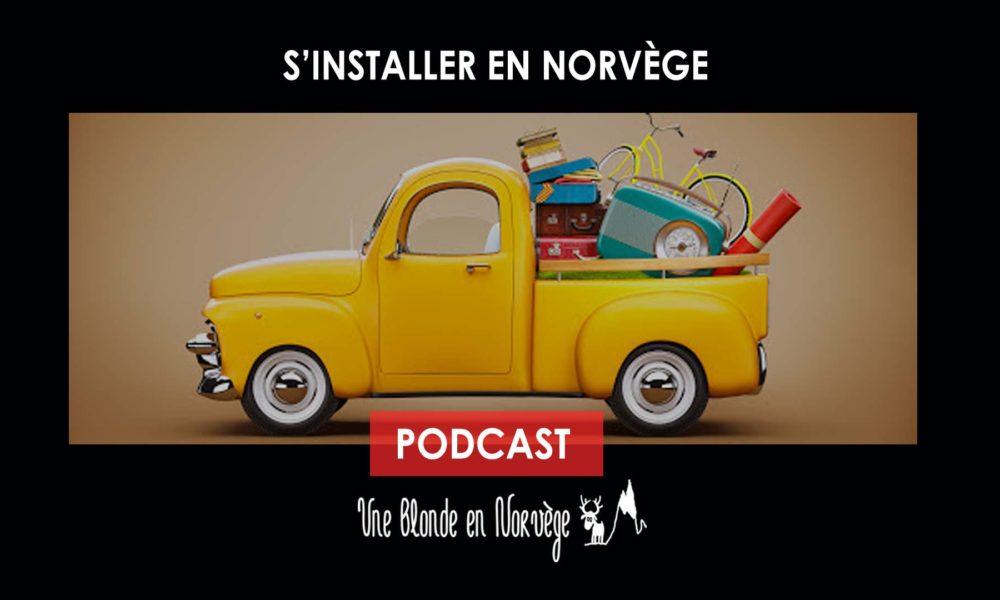 S'installer en Norvège (Podcast)