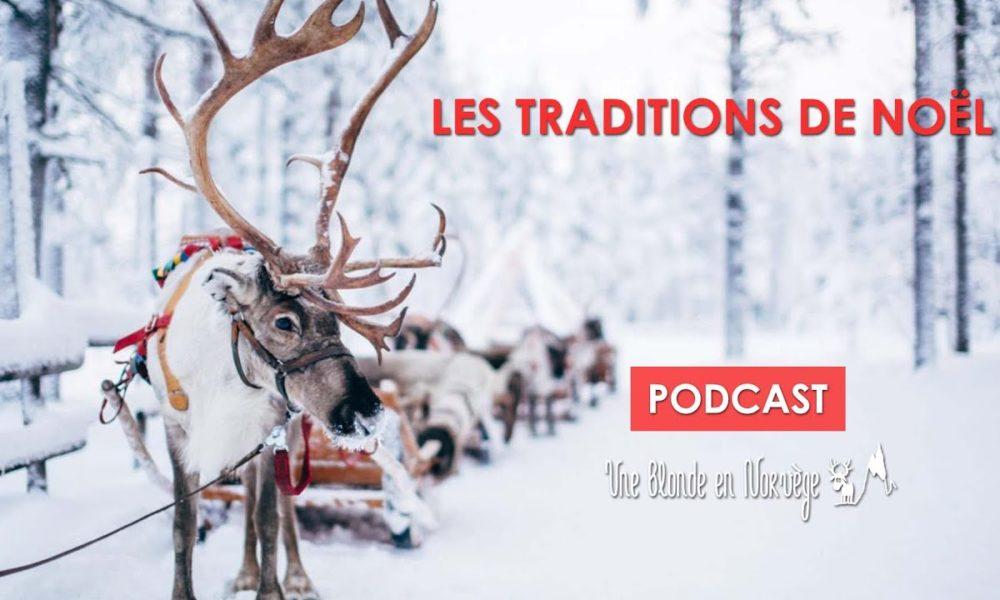 Les traditions de Noël (Podcast)