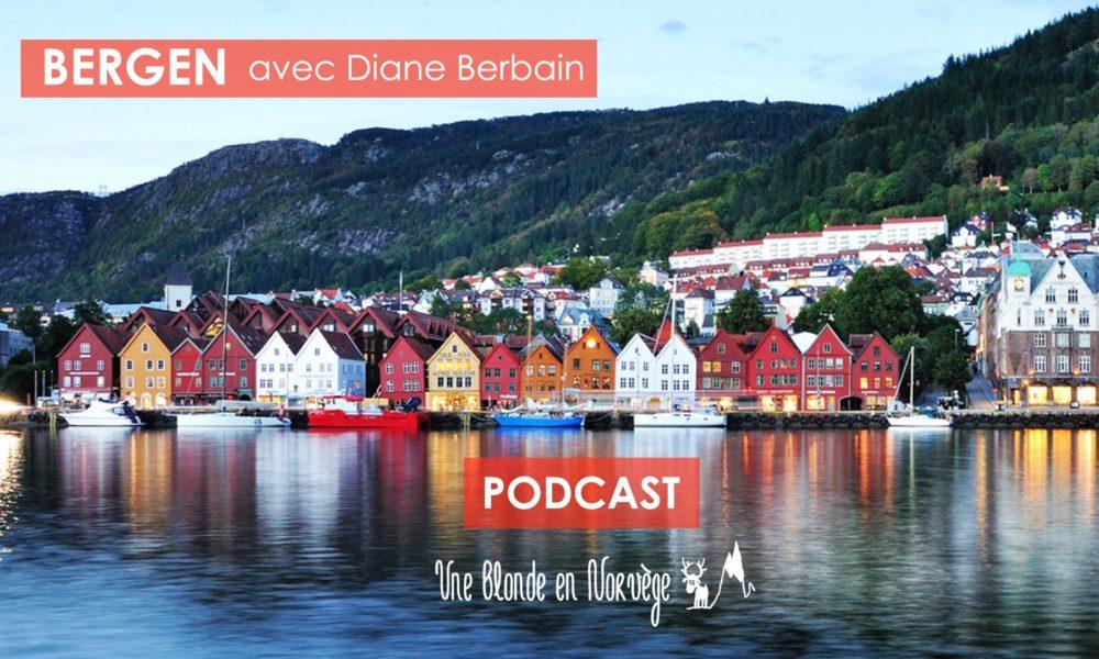 Bergen avec Diane Berbain - Une blonde en Norvège