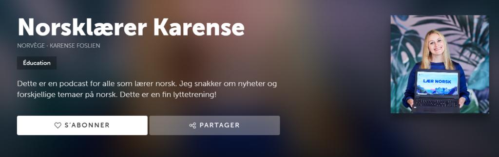 Karense podcast - Une blonde en Norvège