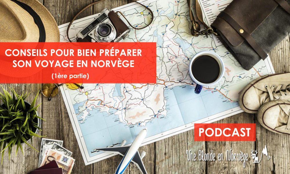 Conseils pour préparer son voyage - Une blonde en Norvège