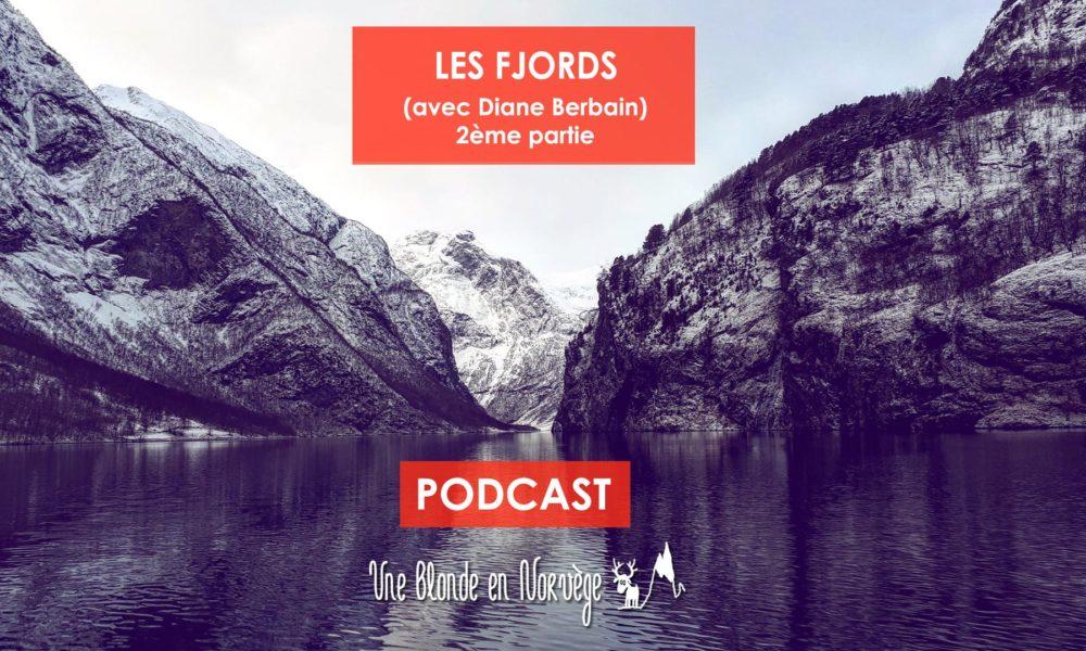 Les fjords avec Diane Berbain - Une blond en Norvège